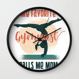 Gymnast mom saying Wall Clock