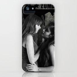 Lez be * Zombies iPhone Case