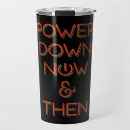 Power Down Travel Mug