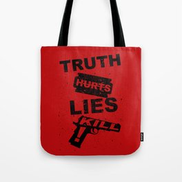 Truth Hurts - RED Tote Bag