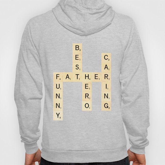 FATHER-FUNNY-BEST-HERO-CARING - Custom Scrabble Art and Accessories for Father's Day Hoody