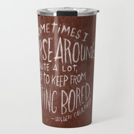 HOLDEN CAULFIELD Travel Mug