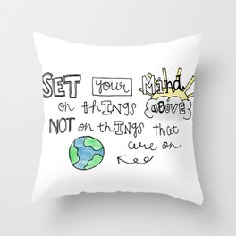 Colossians 3:2 Throw Pillow