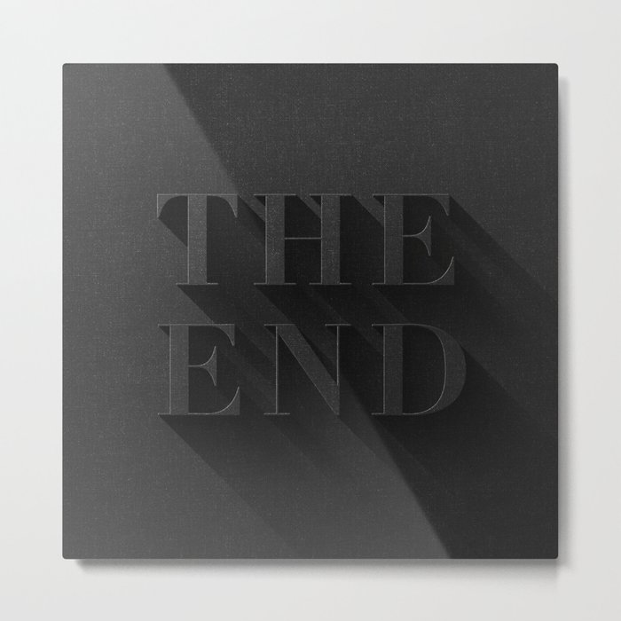 THE END Metal Print