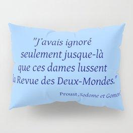 Imparfait du subjonctif 3- Proust. Pillow Sham