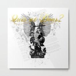 Quis ut Deus - Micha'el Metal Print