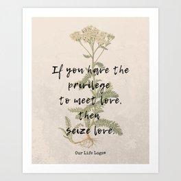 Life Is Precious Art Print