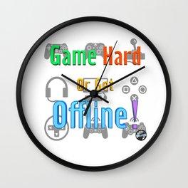 Game Hard or Get Offline! (NUGaming) Wall Clock