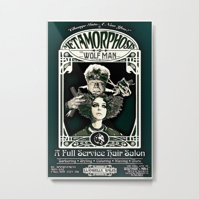 Metamorphosis by The Wolf Man: A Full Service Hair Salon (Vintage) Metal Print