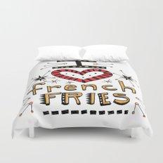 I Love French Fries Duvet Cover