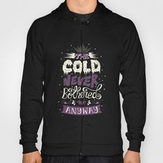 Cold Never Bothered Me Anyway Hoody