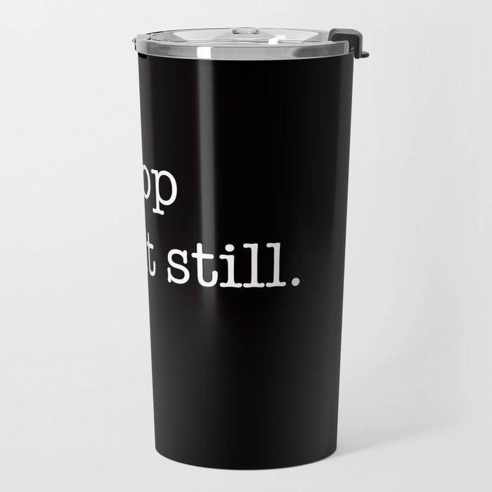 when you are lost Travel Mug