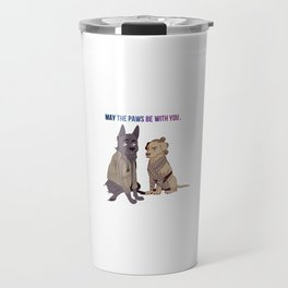 may the paws be with you Travel Mug