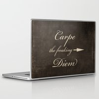 carpe diem Laptop & iPad Skins featuring Carpe Diem by Durin Eberhart