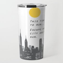 Escape from the City... Travel Mug