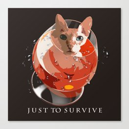 Just to survive Canvas Print