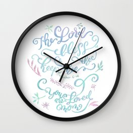 You Are Loved Mom - Number 6:24 Wall Clock