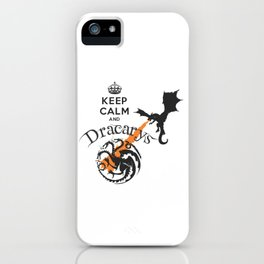 Keep Calm and Drakarys iPhone Case