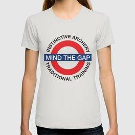 MIND THE GAP - INSTINCTIVE ARCHERY TRADITIONAL TRAINING T-shirt