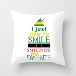 I just like to Smile - Buddy the Elf Throw Pillow