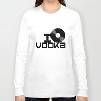 vodka Long Sleeve T-shirts featuring LOVE VODKA by Giovanni Potenza