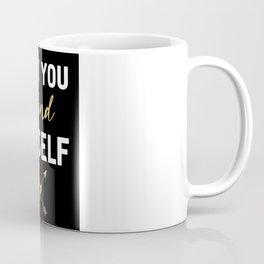 LOST YOU FOUND MYSELF - Love Boho Quote Coffee Mug