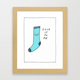 sock it to me Framed Art Print