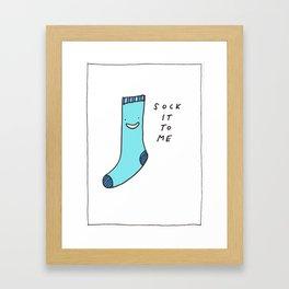 sock it to me Framed Art Print