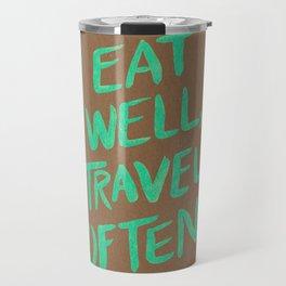 Eat Well, Travel Often on Mint Travel Mug
