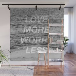 Ocean Wave Black & White Photography Love More Worry Less Quote Wall Mural