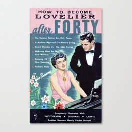 How to Become Lovelier After Forty. Canvas Print