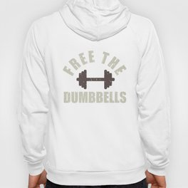 Free The Dumbbells Funny Workout Apparel Vintage Hoody