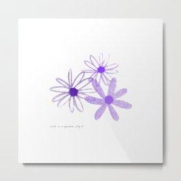 Life is A Garden in Purple Metal Print