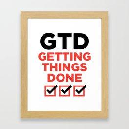 GTD : GETTING THINGS DONE Framed Art Print