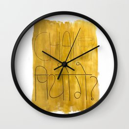 Chai Piyoge? Will you have tea? Wall Clock