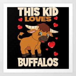 This Kid Loves Buffalos I Children Buffalo Gift Art Print