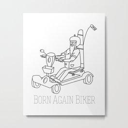 Born Again Biker Metal Print