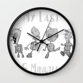 My Last 5 Minutes Wall Clock