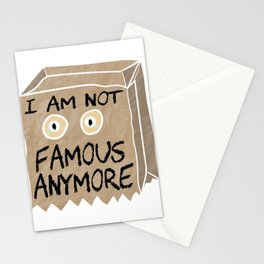"""Stay sad and alone tee design perfect to mock your friends! """"I Am Not Famous Anymore"""". Grab it now!  Stationery Cards"""