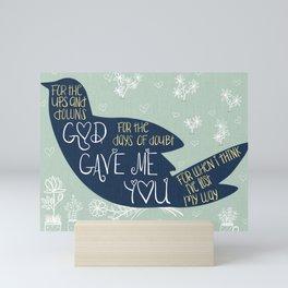 God Gave Me You Bird Mini Art Print