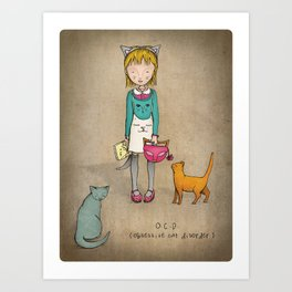 OCD - Obsessive Cat Disorder - Crazy Cat Lady Art Print