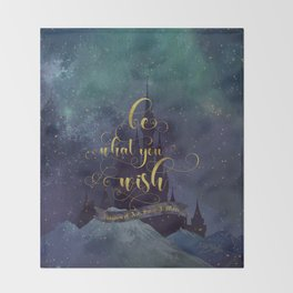 Be what you wish. Kingdom of Ash Throw Blanket