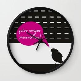 Guten morgen sonnenschein! Wall Clock