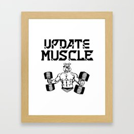 Update muscle Framed Art Print