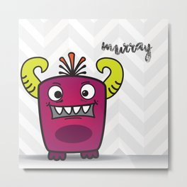 The Friendly Monster Project: Murray Metal Print