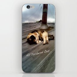 All Tuckered Out iPhone Skin