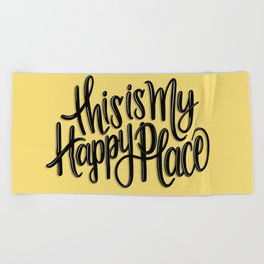 This is my happy place // Yellow // Handlettering Hand drawn Positive Illustration Art Beach Towel