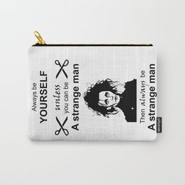 Edward Scissorhands be yourself Strange man Carry-All Pouch