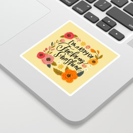 Pretty Swe*ry: I'm a Ray of Fucking Sunshine Sticker