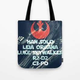 Star War * Rebels Names * Han Solo * Princess Leia * Luke Skywalker * R2-D2 * C3-Po * Jedi Tote Bag